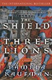 img - for Shield of Three Lions: A Novel book / textbook / text book