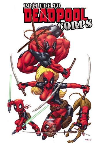 Deadpool Corps Prelude