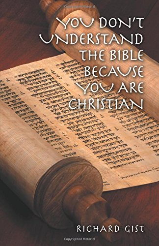 Book review: You Don't Understand the Bible Because You Are Christian