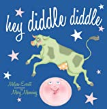 img - for Hey Diddle Diddle (Nursery Rhymes) book / textbook / text book