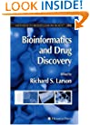 Bioinformatics and Drug Discovery (Methods in Molecular Biology)
