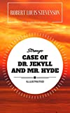 Strange Case of Dr. Jekyll and Mr. Hyde: By Robert Louis Stevenson  : Illustrated - Original & Unabridged (Free Audiobook Inside) (English Edition)