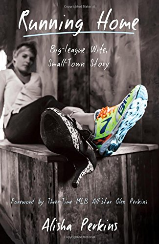 Running Home: Big-League Wife - Small-Town Story