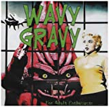 Various Wavy Gravy Vol 1: For Adult Enthusiasts