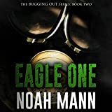 img - for Eagle One: The Bugging Out Series, Volume 2 book / textbook / text book