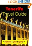Tenerife, Canary Islands Travel Guide...