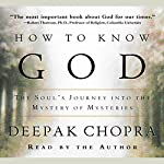 How to Know God   Deepak Chopra