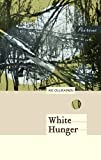 img - for White Hunger book / textbook / text book