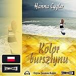 Kolor bursztynu | Hanna Cygler