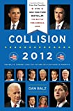 www.payane.ir - Collision 2012: Obama vs. Romney and the Future of Elections in America