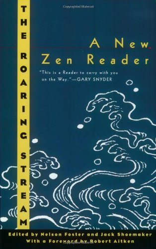 The Roaring Stream A New Zen Reader Ecco Companions088001654X : image