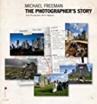 The Photographer's Story: The Art of...