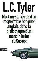 Mort myst�rieuse d'un respectable banquier anglais dans un manoir Tudor du Sussex