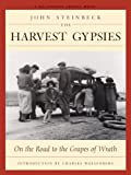 John Steinbeck The Harvest Gypsies: On the Road to the
