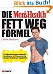 Die Men's Health Fett-weg-Formel: In...