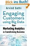 Engaging Customers Using Big Data: Ho...