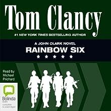 Rainbow Six (       UNABRIDGED) by Tom Clancy Narrated by Michael Prichard