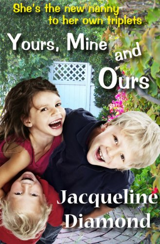 Yours, Mine And Ours by Jacqueline Diamond ebook deal