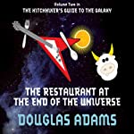 The Restaurant at the End of the Universe (       ABRIDGED) by Douglas Adams Narrated by Martin Freeman