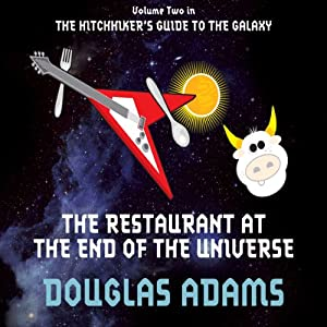 The Restaurant at the End of the Universe | [Douglas Adams]