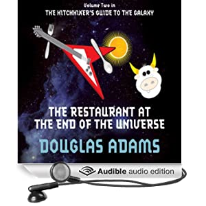 The Restaurant at the End of the Universe (Unabridged)