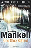 Henning Mankell One Step Behind: Kurt Wallander: Kurt Wallander, Volume 7