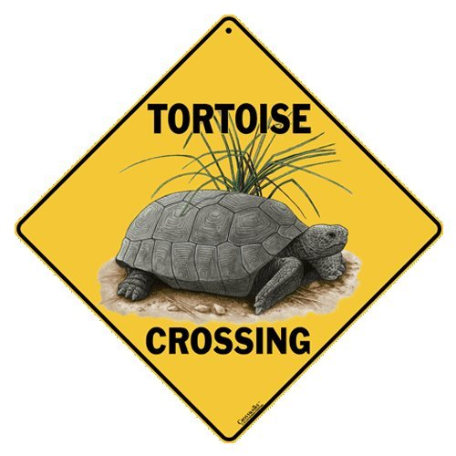 Tortoise Crossing Sign12 Inch