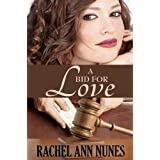 A Bid For Love ~ Rachel Ann Nunes