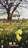 Marie Doigt de fée