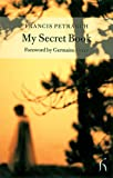 My Secret Book (Hesperus Classics) (1843910268) by Francesco Petrarch