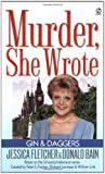 Murder, She Wrote: Gin and Daggers (0451199987) by Fletcher, Jessica