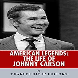 American Legends: The Life of Johnny Carson Audiobook