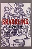 Brabbling Women: Disorderly Speech and the Law in Early Virginia (Cornell Paperbacks)