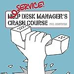 Service Desk Manager's Crash Course | Phil Gerbyshak