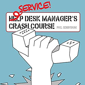 Service Desk Manager's Crash Course Audiobook