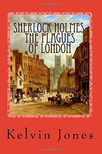 Sherlock Holmes: The Plagues Of London
