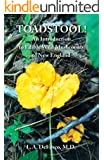TOADSTOOL! An Introduction to Edible Wild Mushrooms of New England