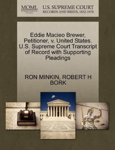 Eddie Macieo Brewer, Petitioner, v. United States. U.S. Supreme Court Transcript of Record with Supporting Pleadings