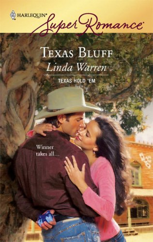 Image for Texas Bluff (Texas Hold'em, Book 5) (Harlequin Superromance, No 1470)