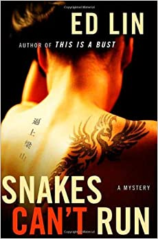 Snakes Can't Run (Thomas Dunne Books)