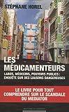 echange, troc Stéphane Horel - Les médicamenteurs