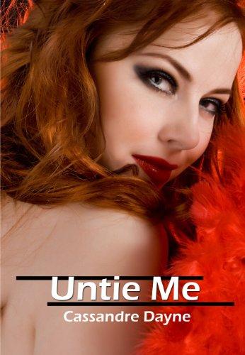 Untie Me by Cassandre Dayne