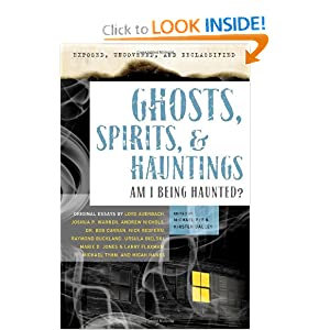 Exposed, Uncovered & Declassified: Ghosts, Spirits, & Hauntings: Am I Being Haunted? (Exposed, Uncovered, and Declassified)