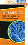 Paramedics! Test yourself in Pathophy...