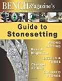 Bench Magazine's Guide to Stonesetting (1490928634) by Simon, Brad