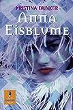 Anna Eisblume: Roman