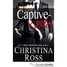 Captive-Moi (1�re partie)