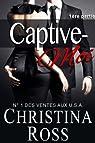 Captive-Moi, tome 1 par Ross