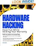 Hardware Hacking: Have Fun while Void...