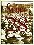 img - for The Strike of '28 by Daniel Georgianna (2001-05-01) book / textbook / text book